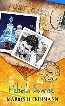 Helsinki Sunrise (Passport to Romance) by [Ueckermann, Marion]