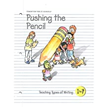 Pushing the Pencil - Teaching Types of Writing (Gr 1-7)