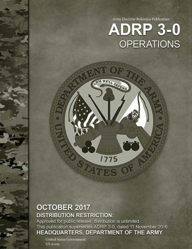 army-doctrine-reference-publication-adrp-3-0-operational-october-2017