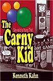 The Carny Kid, Kenneth Kahn, 0976111500