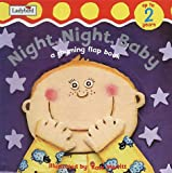 img - for Night Night Baby (ltf): A Rhyming Flap Book (Touch & Feel) book / textbook / text book