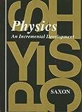 Physics, John H. Saxon and John H. Saxon, 1565770056