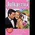 """Julia Extra Band 0290: Heiss wie die Wüstensonne / Das Glück in deinen Armen / Zärtliche Küsse in Venedig / Wie wär's mal mit """"Ich liebe dich""""? /"""