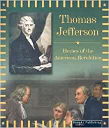 jefferson s justification american revolution As we celebrate our independence, it is worth evaluating the justification for the conflict that gave birth to these united states back to the revolution penned primarily by pennsylvania's john dickinson with assistance from thomas jefferson, the declaration was written just weeks after the british.