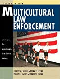 Multicultural Law Enforcement 9780130334091