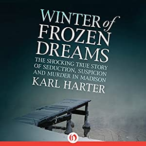 Winter of Frozen Dreams Audiobook