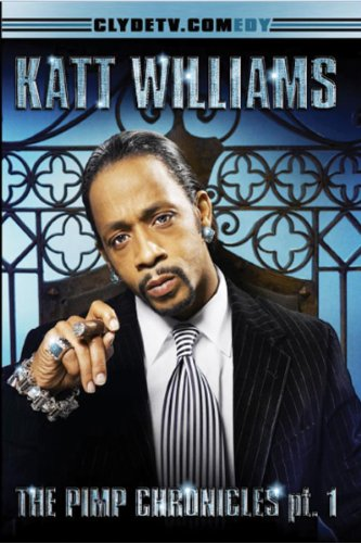 Katt Williams: The Pimp Chronicles Pt. 1 (Live On The Sunset Strip Katt Williams)