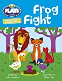 Julia Donaldson Plays Frog Fight: Orange/1a (Bug Club)