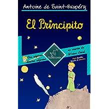 El Principito (Edición del 70º Aniversario - Obra completa con ilustraciones en gran formato): Con algunos diseños adjuntos del autor y un cuento de Wirton ... et Le Petit Prince) (Spanish Edition)