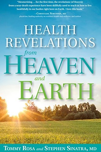 Health Revelations from Heaven and Earth: 8 Divine Teachings from a Near Death Experience -