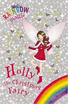 Book Holly the Christmas Fairy: Special (Rainbow Magic)