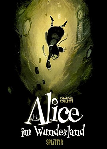 Alice im Wunderland -  Graphic Novel (David Chauvel/ Xavier Collette)
