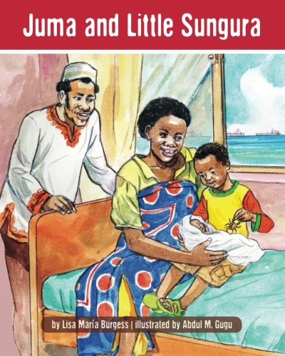 Juma and Little Sungura (The Tanzania Juma Stories) (Volume 1)