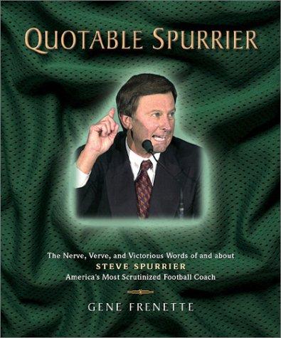 Quotable Spurrier (Potent Quotables)