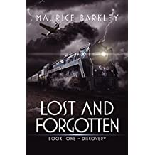 LOST AND FORGOTTEN: Book One - Discovery