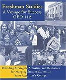 Freshman Studies, Saint Augustine's College : A Voyage for Success, Saint Augustine's College, 0757519156