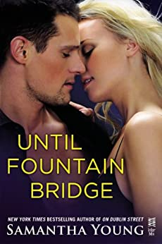 Until Fountain Bridge: (InterMix) (On Dublin Street) by [Young, Samantha]