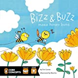 Bizz and Buzz Make Honey Buns, Dee Leone, 0448479281
