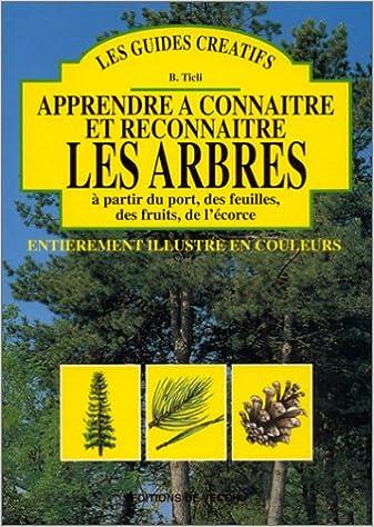 Souvent Amazon.fr - Apprendre à connaître et à reconnaître les arbres à  VY69