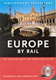 Independent Travellers Europe by Rail 2004, , 1841573728