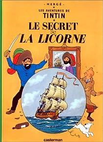 Les Aventures de Tintin, tome 11 : Le Secret de La Licorne par  Hergé