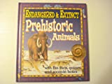Endangered and Extinct Prehistoric Animals, Michael Bright, 076132450X