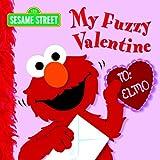 My Fuzzy Valentine (Sesame Street)
