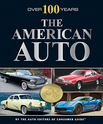 Over 100 Years: The American Auto (Best American Cars Of The 50s)