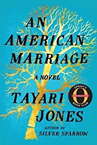 An American Marriage: A Novel (Oprah's Book Club 2018 Selection) by Algonquin Books