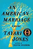 Image of An American Marriage: A Novel (Oprah's Book Club 2018 Selection)