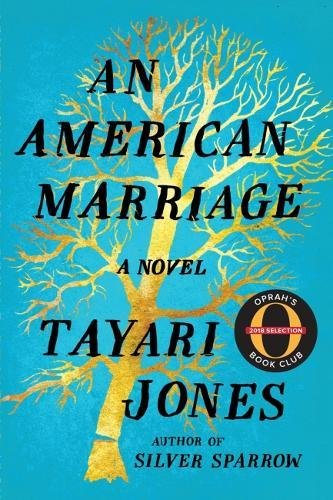 Book cover from An American Marriage: A Novel (Oprahs Book Club 2018 Selection) by Tayari Jones