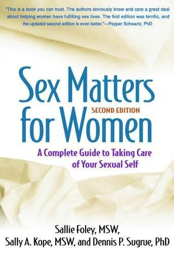 Sex Matters for Women, Second Edition: A Complete