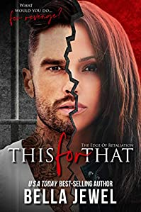 This For That by Bella Jewel ebook deal