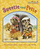 Sweetie and Petie, Katharine Ross, 037580143X