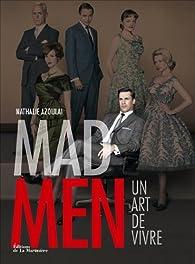 Mad Men : Un art de vivre par Nathalie Azoulai