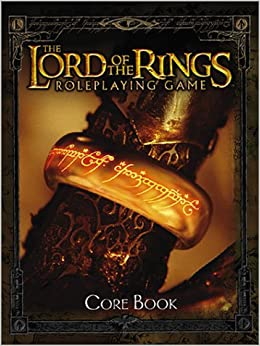 The Lord of the Rings Roleplaying Game Core Book: Steven S