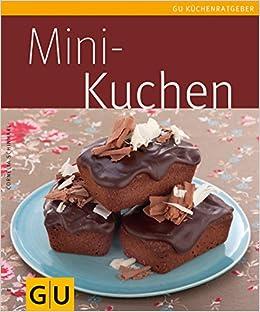 Mini Küchenzeilen mini kuchen 9783833828409 amazon com books