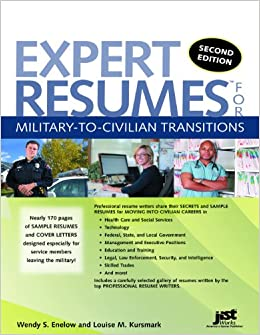 expert resumes for military to civilian transitions 2nd ed wendy