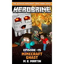 HEROBRINE Episode 15: Minecraft Ghast (Herobrine Comic Book Series)
