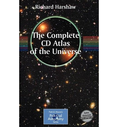 Download The Complete CD Guide to the Universe: Practical Astronomy (Patrick Moore's Practical Astronomy (Hardcover)) (Hardback) - Common pdf epub