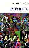 En famille by Marie Ndiaye (2007-08-02)