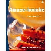 Carnet de Cuisine Amuse-Bouche
