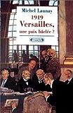 Image de 1919 : Versailles, une paix bâclée, nouvelle édition