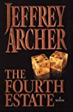 The Fourth Estate, Jeffrey Archer, 0783819129