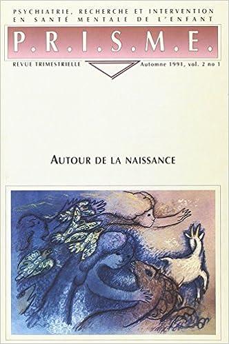 Télécharger en ligne Autour de la Naissance pdf