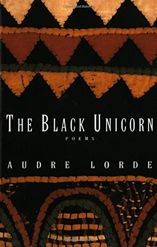 The Black Unicorn: Poems (Norton Paperback) by Lorde, Audre