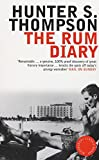 The Rum Diary (Bloomsbury Classic Reads)