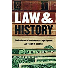 Law and History: Evol Of American Legal