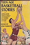TEEN-AGE BASKETBALL STORIES