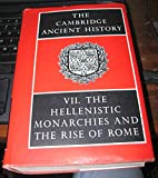 Hellenistic Monarchies and the Rise of Rome, , 0521044898